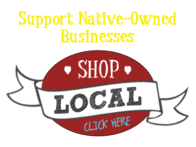 Support Native-Owned Businesses: Shop Local!