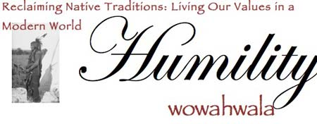 Reclaiming Native Traditions Banner for Humility