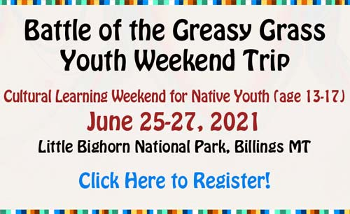 Battle of the Greasy Grass Youth Weekend Trip banner